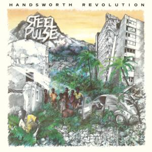 Portada del disco Handsworth Revolution (Deluxe) de Steel Pulse