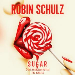 Portada del disco Sugar (feat. Francesco Yates) [The Remixes] de Robin Schulz