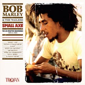 Portada del disco Small Axe (The UK Upsetter Recordings, 1970 to 1972) de Bob Marley & The Wailers