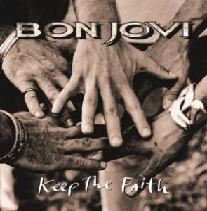 Portada del disco Keep The Faith (Remastered) de Bon Jovi