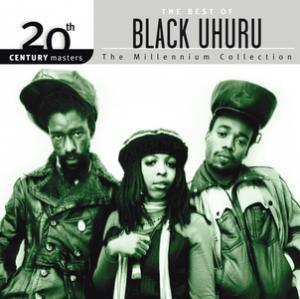 Portada del disco 20th Century Masters: The Millennium Collection: Best Of Black Uhuru de Black Uhuru