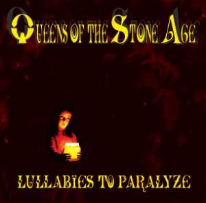 Portada del disco Lullabies To Paralyze de Queens of the stone age