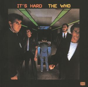 Portada del disco It's Hard (Remixed And Digitally Remastered) de The Who