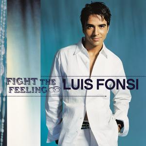 Portada del disco Fight The Feeling de Luis Fonsi