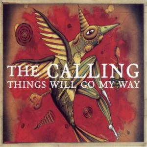 Portada del disco Things Will Go My Way de The Calling