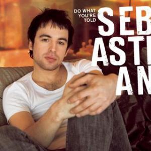 Portada del disco Do What You're Told de Sebastian