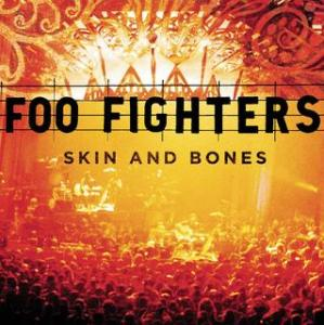 Portada del disco Skin And Bones (Live) de Foo Fighters