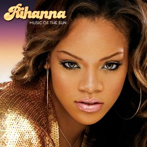Portada del disco Music Of The Sun de Rihanna