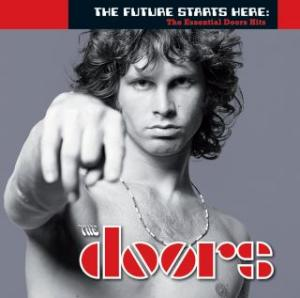 Portada del disco The Future Starts Here: The Essential Doors Hits de The Doors