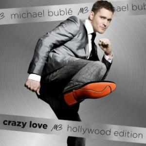 Portada del disco Crazy Love (Hollywood Edition) de Michael Bublé