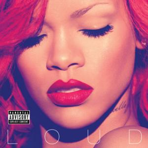 Portada del disco Loud (Explicit Version) de Rihanna