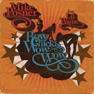 Portada del disco Bow Chicka Wow Wow ft. Lil Wayne de Mike Posner