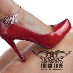 Portada del disco Tough Love: The Best Of The Ballads (International Version) de Aerosmith