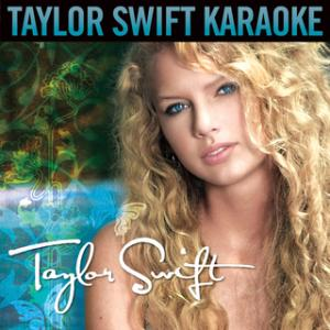 Portada del disco Taylor Swift (Karaoke Version) de Taylor Swift