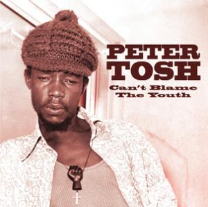 Portada del disco Can't Blame The Youth (International Version) de Peter Tosh