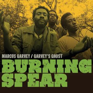 Portada del disco Marcus Garvey / Garvey's Ghost de Burning Spear