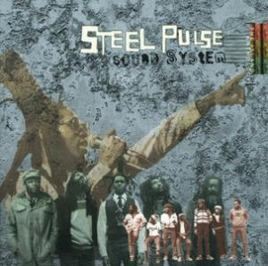 Portada del disco Sound System: The Island Anthology de Steel Pulse