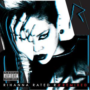 Portada del disco Rated R: Remixed de Rihanna