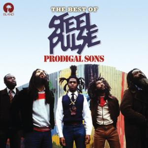 Portada del disco Prodigal Sons: The Best Of Steel Pulse de Steel Pulse