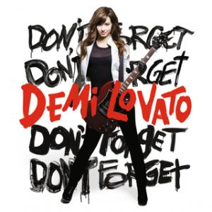 Portada del disco Don't Forget (International Version) de Demi Lovato