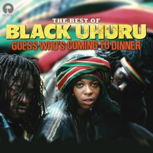 Portada del disco Guess Who's Coming To Dinner: The Best Of Black Uhuru de Black Uhuru