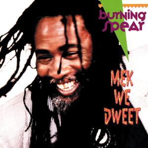 Portada del disco Mek We Dweet de Burning Spear