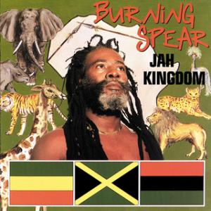 Portada del disco Jah Kingdom de Burning Spear