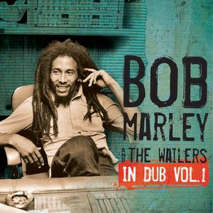Portada del disco In Dub Vol. 1 de Bob Marley & The Wailers