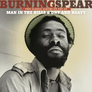 Portada del disco Man In The Hills / Dry & Heavy de Burning Spear